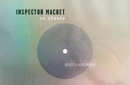 No Chance - Inspector Macbet