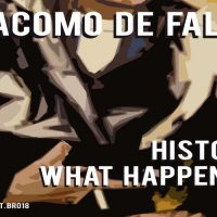 History / What Happened by Giacomo De Falco