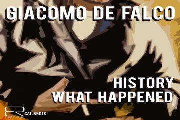 History / What Happened by Giacomo De Falco
