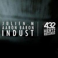 Indust - Julien.M & Aaron Baron