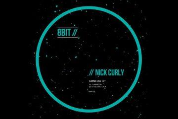 Amnezia EP - Nick Curly