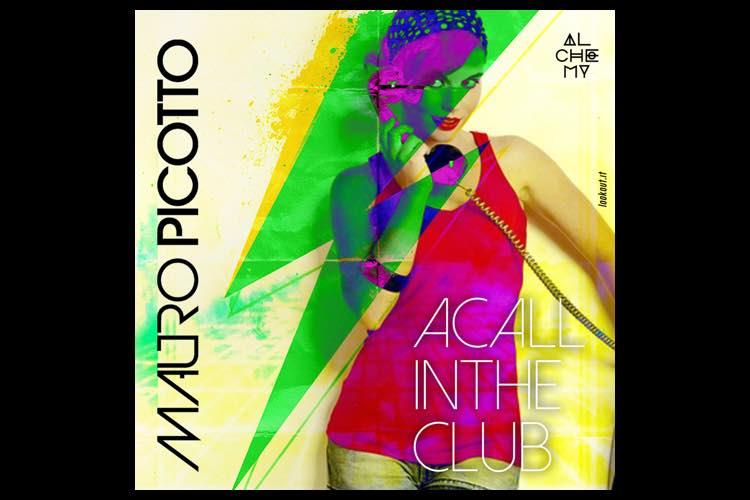 A Call In the Club LP - Mauro Picotto