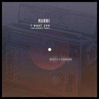 I Want You - Manni