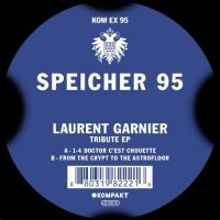 Tribute EP - Laurent Garnier