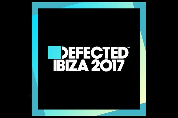 Defected Ibiza 2017