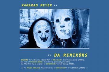 Da Remixörs von Kamarad Meyer