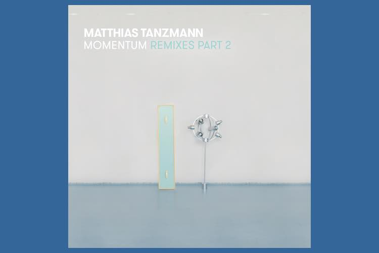 Momentum Remixes Part 2 - Matthias Tanzmann