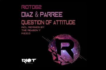 Question of Attitude EP - Diaz & Parree