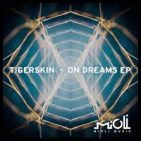 On Dreams EP - Tigerskin