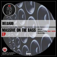 Massive On The Bass EP - Delgado
