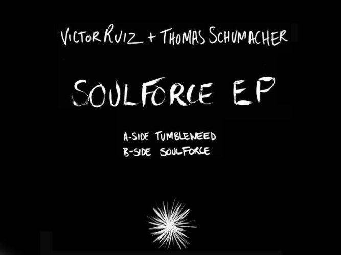 Soulforce EP - Victor Ruiz & Thomas Schumacher