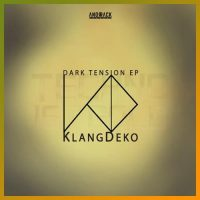 Dark Tension EP by KlangDeko