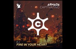 Fire In Your Heart - EJ