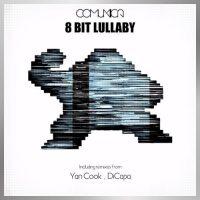8 Bit Lullaby EP - Comunica