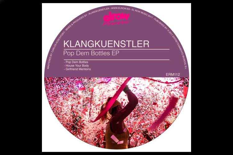 Pop Dem Bottles EP by Klangkuenstler