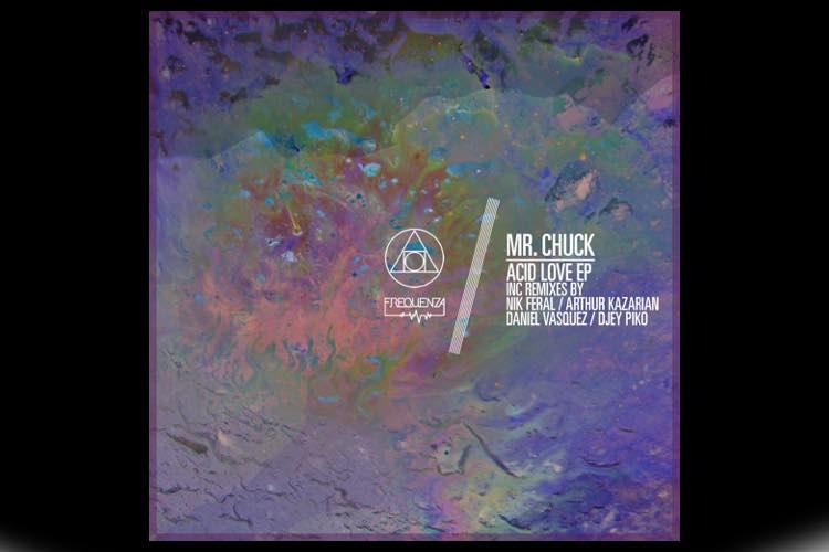 Acid Love EP - Mr. Chuck