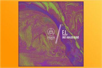 Only Analog Aloud EP - E.L.