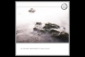 Our Place EP - Di Chiara Brothers