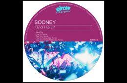 Kandi Flip EP - Sooney