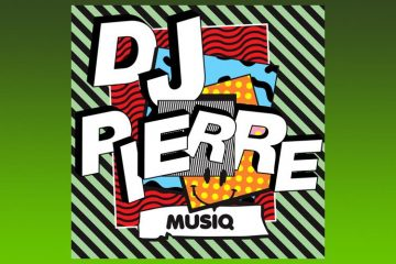 MuSiQ - DJ Pierre