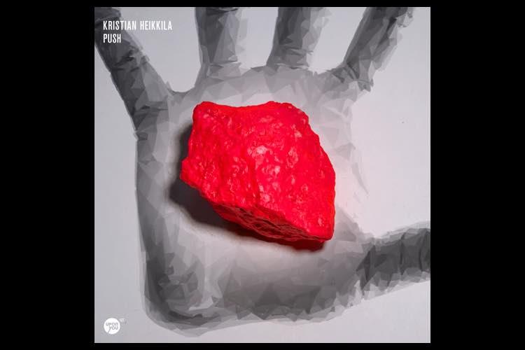 Push EP - Kristian Heikkila
