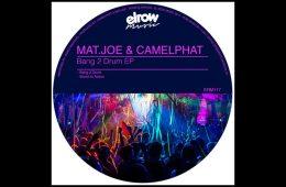 Bang 2 Drum EP - Mat.Joe & CamelPhat