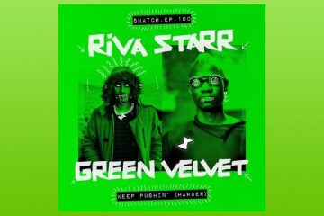 Keep Pushin' (Harder) EP - Riva Starr & Green Velvet