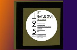 Next Phase EP - Gayle San