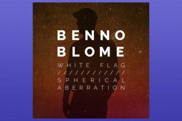White Flag / Spherical Aberration EP - Benno Blome