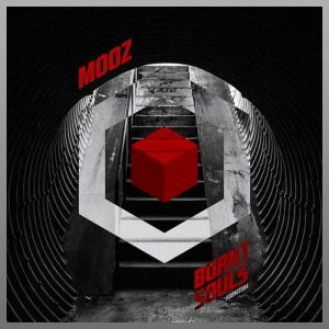 Burnt Souls EP - Mooz