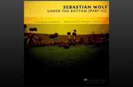 Under The Bottom Part III - Sebastian Wolf