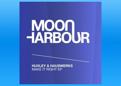 Make It Right EP - Huxley & Hauswerks