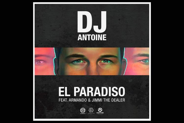El Paradiso - DJ Antoine