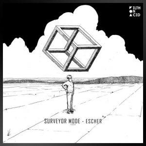 Escher EP - Surveyor Mode