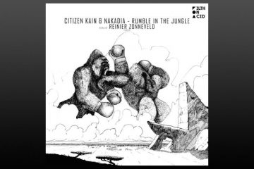 Rumble In The Jungle EP - Citizen Kain & Nakadia