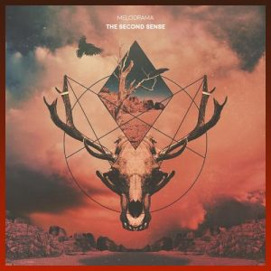 The Second Sense - Melodrama EP