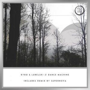 Dance Machine EP - Rybo & Lubelski