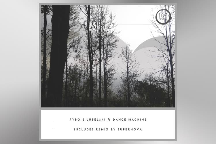 Dance Machine EP - Rybo & Lubelski