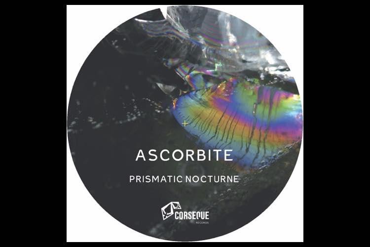 Prismatic Nocturne EP - Ascorbite