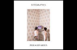 Peilschnarte LP - Lexy & K-Paul
