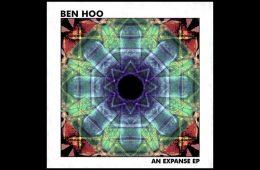 An Expanse EP - Ben Hoo