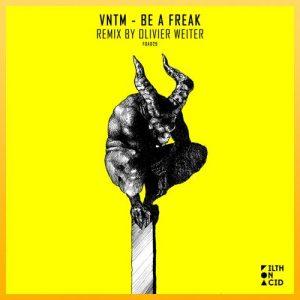 Be A Freak - VNTM
