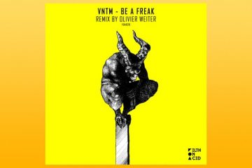 Be A Freak - VNTM