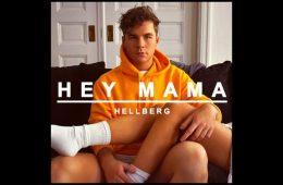 Hey Mama - Hellberg