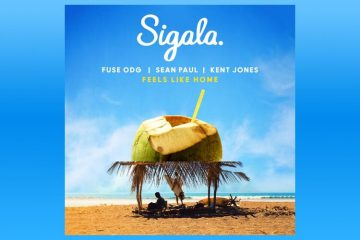 Feels Like Home - Sigala