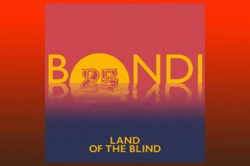 Land Of The Blind EP - Bondi