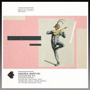 Hedonism EP - Andrea Martini