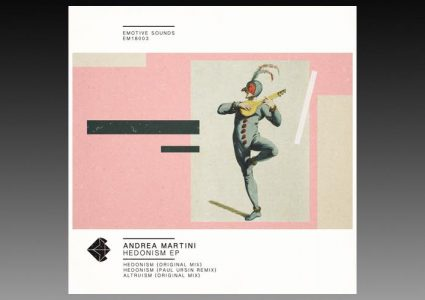 Hedonism EP - Andrea Martini