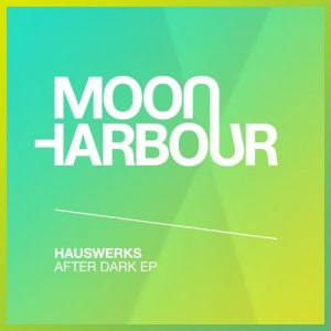 After Dark EP - Hauswerks