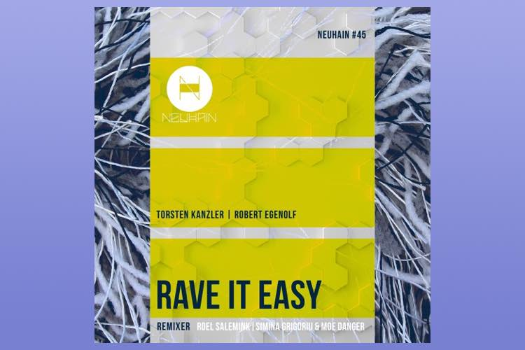 Rave It Easy EP - Torsten Kanzler & Robert Egenolf